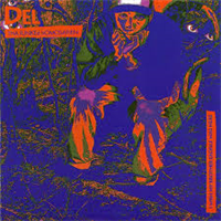 DEL THA FUNKEE HOMOSAPIEN: I WISH MY BROTHER GEORGE WAS HERE LP