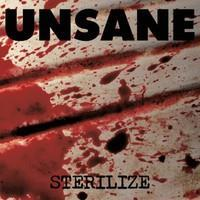 UNSANE: STERILIZE LP