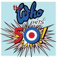 WHO: THE WHO HITS 50-DELUXE 2CD