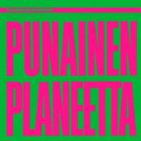 TUOMARI NURMIO: PUNAINEN PLANEETTA-PUNAINEN LP