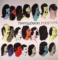 GUERRERO TOMMY: PERPETUAL LP