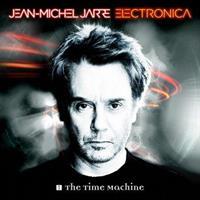JARRE JEAN-MICHEL: ELECTRONICA 1-THE TIME MACHINE