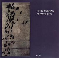 SURMAN JOHN: PRIVATE CITY (FG)