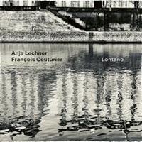 LECHNER ANJA/COUTURIER FRAN: LONTANO LP (FG)
