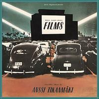 TIKANMÄKI ANSSI: MUSIC FROM KAURISMÄKI FILMS