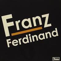 FRANZ FERDINAND: FRANZ FERDINAND