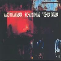 KAWABATA/PINHAS/TATSUYA CD