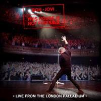 BON JOVI: THIS HOUSE IS NOT FOR SALE-LIVE IN LONDON