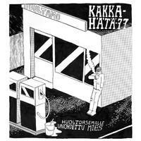 KAKKAHÄTÄ-77: HUOLTOASEMALLE UNOHDETTU MIES LP
