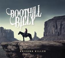 BOOTHILL BILLY: ARIZONA KILLER