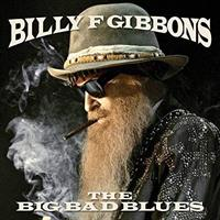 GIBBONS BILLY: THE BIG BAD BLUES LP