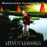 LEEVI & THE LEAVINGS: RAKKAUDEN PLANEETTA