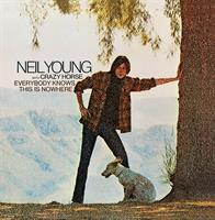 YOUNG NEIL & CRAZY HORSE: EVERYBODY KNOWS THIS IS NOWHERE