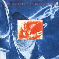 DIRE STRAITS: ON EVERY STREET