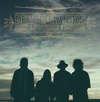 DEATH HAWKS:SUN FUTURE MOON LP