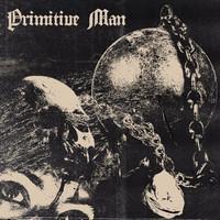PRIMITIVE MAN: CAUSTIC 2LP