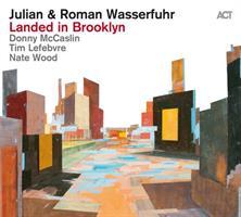 WASSERFUHR JULIAN & ROMAN: LANDED IN BROOKLYN (FG)