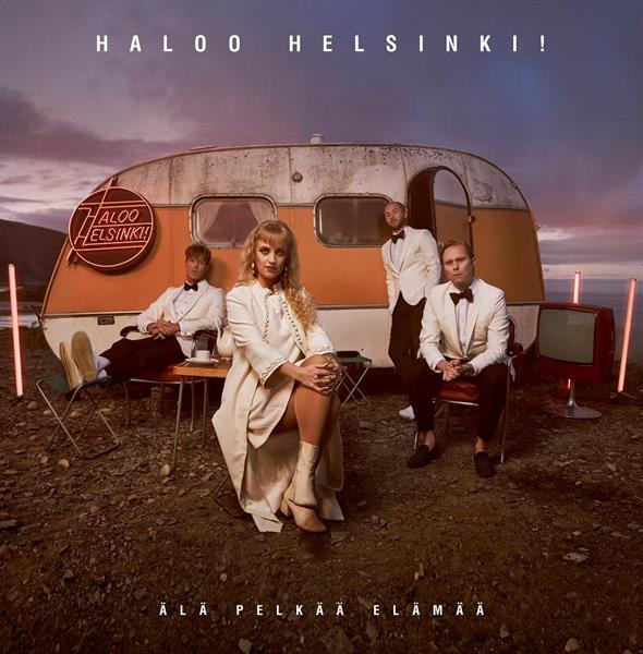 HALOO HELSINKI!: ÄLÄ PELKÄÄ ELÄMÄÄ-2LP