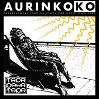 TAPA PAHA TAPA-AURINKOKO: EXPERIMENTAL FINNISH SYNTH-POP-ROCK 1982-1985 2LP