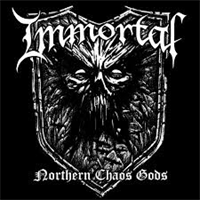 IMMORTAL: NORTHERN CHAOS GODS LP