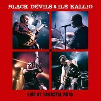 BLACK DEVILS & ILE KALLIO: LIVE AT TAVASTIA 2019 2LP