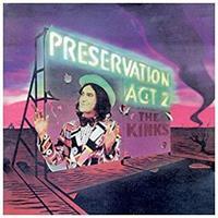 KINKS: PRESERVATION ACT 2