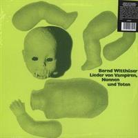 WITTHUSER BERND: LIEDER VON VAMPIREN, NONNEN UND TONTEN LP