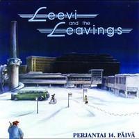 LEEVI AND THE LEAVINGS: PERJANTAI 14. PÄIVÄ LP