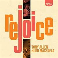 ALLEN TONY & HUGH MASEKELA: REJOICE