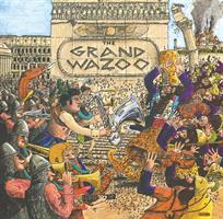 ZAPPA FRANK: THE GRAND WAZOO