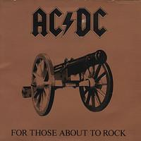 AC/DC: FOR THOSE ABOUT TO ROCK WE SALUTE YOU LP