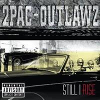 2PAC & OUTLAWZ: STILL I RISE-EXPLICIT