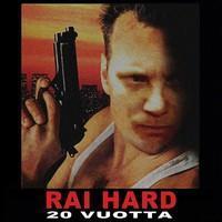 RAIPATI: RAI HARD 20 VUOTTA LP