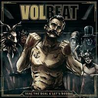 VOLBEAT: SEAL THE DEAL & LET'S BOOGIE-2CD LTD BOX SET