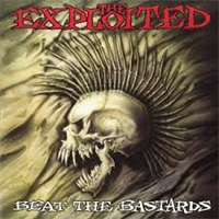 EXPLOITED: BEAT THE BASTARDS-SPECIAL EDITION