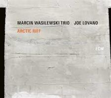 MARCIN WASILEWSKI TRIO/JOE LOVANO: ARCTIC RIFF 2LP (FG)