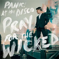 PANIC! AT THE DISCO: PRAY FOR THE WICKED LP