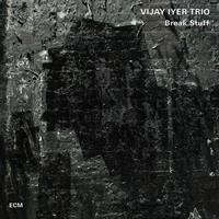 IYER VIJAY TRIO: BREAK STUFF 2 LP (FG)