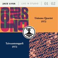 UNISONO QUARTET / TAIVAANTEMPPELI: JAZZ-LIISA 1 & 2