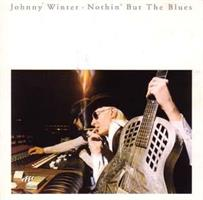 WINTER JOHNNY: NOTHIN' BUT THE BLUES