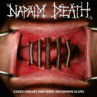 NAPALM DEATH: CODED SMEARS AND MORE UNCOMMON SLURS 2CD