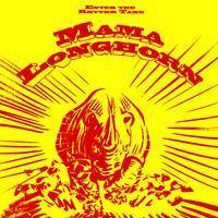 MAMA LONGHORN: ENTER THE RHYTHM TANK LP