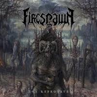 FIRESPAWN: THE REPROBATE LP+CD