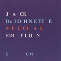 DEJOHNETTE JACK: SPECIAL EDITION (FG)