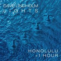 DAVE LINDHOLM LIGHTS: HONOLULU + 1 HOUR-BLUE LP