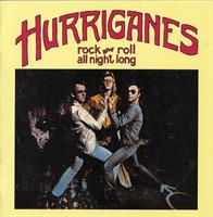 HURRIGANES: ROCK AND ROLL ALL NIGHT LONG