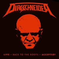 DIRKSCHNEIDER: LIVE-BACK TO THE ROOTS-ACCEPTED LTD. EDITION RED 3LP