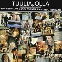 TUULIAJOLLA-HASSISEN KONE/JUICE LESKINEN SLAM/EPPU NORMAALI