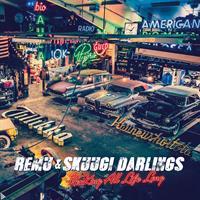REMU & SKUUGI DARLINGS: ROCKING ALL LIFE LONG-WHITE LP