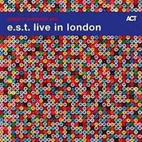 ESBJÖRN SVENSSON TRIO: E.S.T. LIVE IN LONDON 2CD (FG)